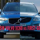 2018 Volvo XC60 vs 2014-2017: 2nd vs 1st generation differences