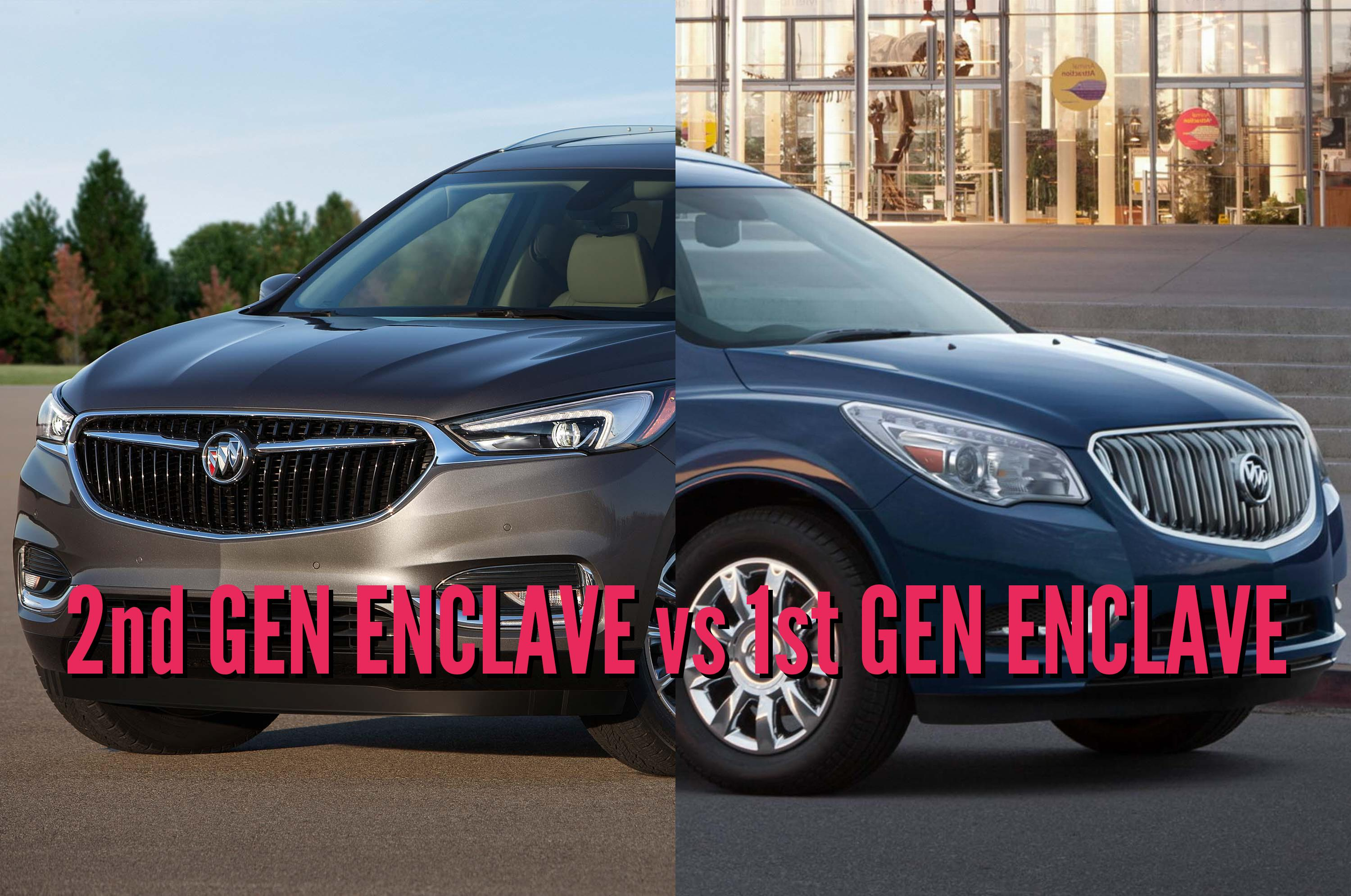 2018 Buick Enclave vs 2013-2017: 2nd vs 1st generation differences | Between the Axles