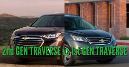 2018 Chevrolet Traverse vs 2013-2017: 2nd vs 1st generation differences