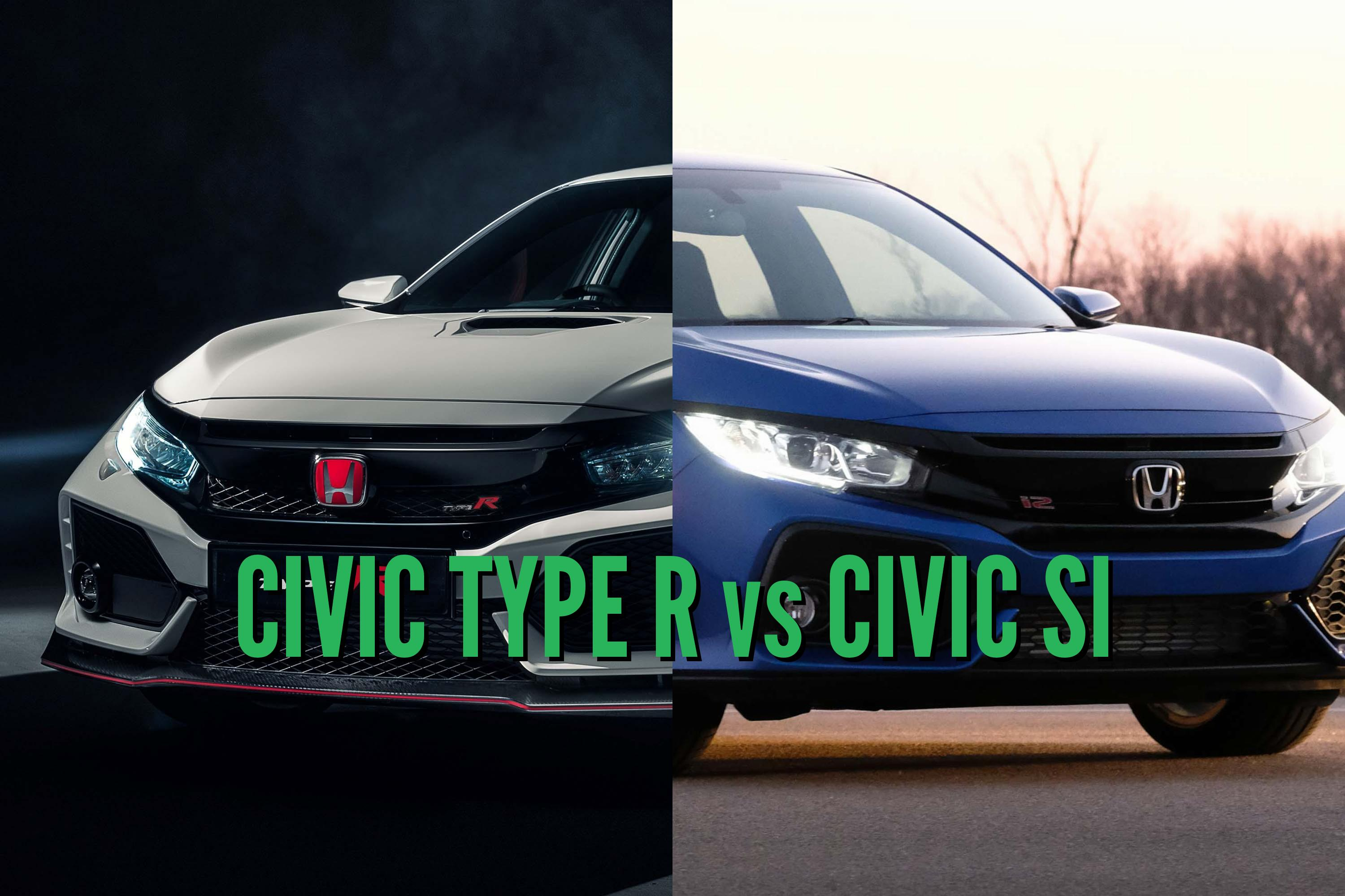 2018 honda civic type r vs si differences in side by side comparison between the axles. Black Bedroom Furniture Sets. Home Design Ideas