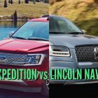 2018 Lincoln Navigator vs Ford Expedition: Sibling differences