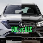 2020 Mercedes-Benz EQC vs 2015-2018 GLC: Differences compared