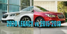 2020 Subaru Legacy vs 2015-2019: Differences compared side by side