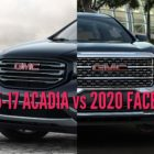 2020 GMC Acadia vs 2017-2019: Facelift changes compared side by side