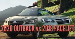 2020 Subaru Outback vs 2018-2019 facelift: Differences compared